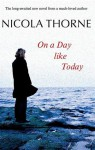 On a Day Like Today - Nicola Thorne