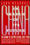 China in Search of Its Future: Reform Vs. Repression, 1982-1989 - John Woodruff
