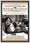 The Politics of Multiculturalism and Bilingual Education: Students and Teachers Caught in the Cross Fire - Carlos J. Ovando, Peter McLaren