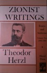 Zionist Writings: Essays and Addresses (Volume 2: 1898 - 1904) - Theodor Herzl