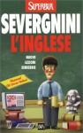 L'inglese. Nuove lezioni semiserie - Beppe Severgnini