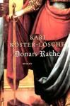 Donars Rache - Kari Köster-Lösche