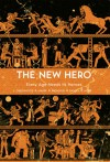 The New Hero - Robin D. Laws, Ed Greenwood, Jonny Nexus, Adam Marek, Alex Bledsoe, Jesse Bullington, Richard Dansky, Monte Cook, Matt Forbeck, Julia Bond Ellingboe, Kyla Ward, Gene Ha
