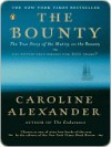 The Bounty - Caroline Alexander
