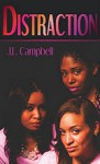 Distraction - J. L. Campbell