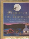Flight of the Reindeer: The True Story of Santa Claus and His Mission - Robert Sullivan, Glenn Wolff