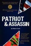 Patriot and Assassin - Robert Cook