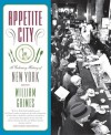 Appetite City: A Culinary History of New York - William Grimes