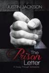 The Prison Letter: A Study Through Ephesians - Justin Jackson