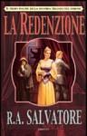 La redenzione (Corona: le guerre del Demone, II trilogia, #1) - R.A. Salvatore, Annarita Guarnieri