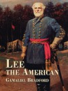 Lee the American (Civil War) - Gamaliel Bradford