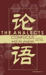 The Analects - Confucius, Students of Confucius, Arthur Waley