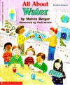 All about Water: Do-It-Yourself-Science - Melvin A. Berger, Paul Meisel