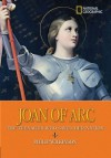 World History Biographies: Joan of Arc: The Teenager Who Saved Her Nation - Philip Wilkinson