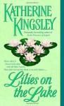 Lilies on the Lake - Katherine Kingsley