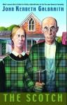 The Scotch - John Kenneth Galbraith