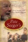 Pete Seeger's Storytelling Book - Pete Seeger, Paul DuBois Jacobs