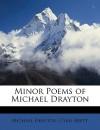 Minor Poems of Michael Drayton - Michael Drayton, Cyril Brett