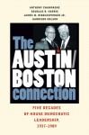 The Austin-Boston Connection: Five Decades of House Democratic Leadership, 1937-1989 - Anthony Champagne, Garrison Nelson, Douglas B. Harris, James W. Riddlesperger Jr.