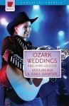 Ozark Weddings: The Hills Are Alive with the Ring of Romance - Anita Higman, Janice Hanna, Janice Thompson