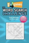Go! Games The Word Search Challenge: 188 Entertain Your Brain Puzzles - Terry Stickels, CHRISTY DAVIS