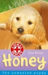 Honey the unwanted puppy (Animal Rescue) - Tina Nolan, Sharon Rentta, Simon Mendez
