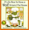 It's So Nice to Have a Wolf Around the House - Harry Allard, James Marshall
