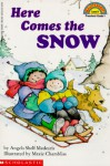 Here Comes The Snow! (level 1) - Angela Shelf Medearis, Maxie Chambliss