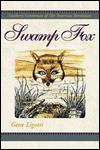 Swamp Fox - Gene Ligotti