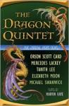 The Dragon Quintet - Orson Scott Card, Tanith Lee, Marvin Kaye, Mercedes Lackey