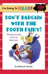 I'm Going to Read (Level 4): Don't Bargain with the Tooth Fairy!: 44 Ridiculous Rules Every Kid Should Know - Deborah Zemke