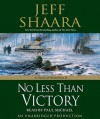 No Less Than Victory: A Novel of World War II - Jeff Shaara, Paul Michael
