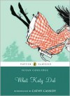 What Katy Did - Cathy Cassidy, Susan Coolidge