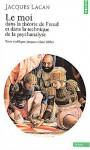 Le Séminaire, tome 2 : Le moi dans la théorie de Freud et dans la technique de la psychanalyse - Jacques Lacan