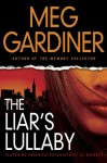 The Liar's Lullaby - Meg Gardiner