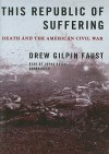 This Republic of Suffering: Death and the American Civil War (Audio) - Drew Gilpin Faust