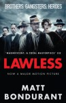 Lawless: Originally published with the title 'The Wettest County in the World' - Matt Bondurant