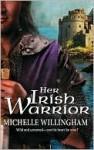 Her Irish Warrior (MacEgan Brothers #3) - Michelle Willingham