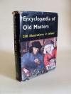 Encyclopaedia of Old Masters - Joachim Fernau, James Cleugh, Monica Brooksbank