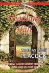 Headlong Hall - Thomas Love Peacock