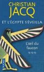 L'oeil du faucon - Christian Jacq