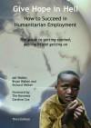 Give Hope in Hell - How to Succeed in Humanitarian Employment - Adi Walker, Bryan Walker, Richard Walker