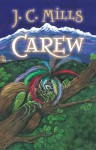 Carew - J.C. Mills