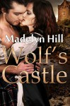 Wolf's Castle - Madelyn Hill