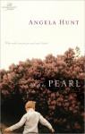 The Pearl (Women of Faith) - Angela Elwell Hunt