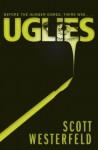 Uglies  - Scott Westerfeld