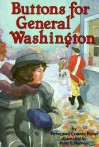 Buttons for General Washington - Peter Roop, Connie Roop, Peter E. Hanson