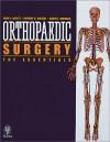 Orthopedic Surgery: The Essentials - Mark E. Baratz, Mark Baratz, Anthony Watson, Jodi Fowler, Mark E. Baratz, Anthony D. Watson, Jodi Lyn Fowler