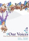 Our Voices: First-Person Accounts of Schizophrenia - Colette Corr, Michael Dunn, Manisha Kapil, Claudia Moon, Pickens Miller
