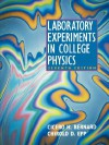Laboratory Experiments in College Physics - Cicero H. Bernard